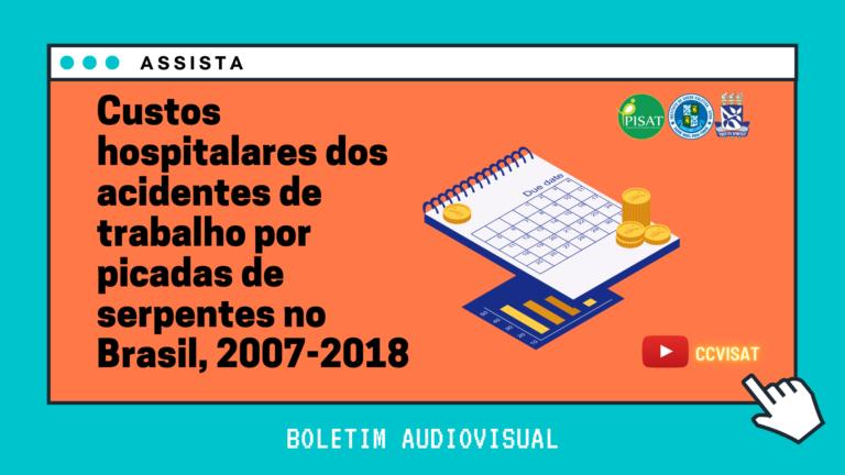 Internações por acidentes ofídicos no Brasil geram custos diretos para os serviços de saúde superiores a R$1.300.000,00